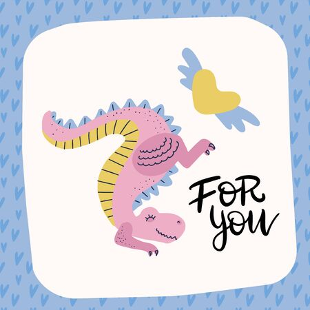 Love dinosaur. Pink dino. Cute Tyrannosaurus with winged heart. Prehistoric predator and amour. valentines greeting card with lettering quote - For you Ilustração