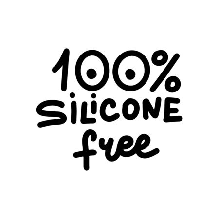Silicone free - funny boobs lettering quote. Feminist lettering quote. Funny motivation saying for gift, t-shirts, tops, selfies, posters. Joke.
