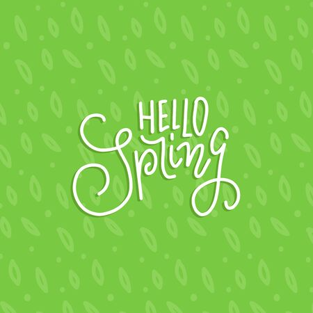 Hand-lettering text hello spring - season banner with green leaves pattern. Vector flat outlined illustration for greeting card, banner