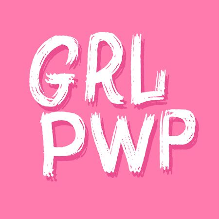 GRL PWR short quote. Girl Power cute hand drawing illustration on pink background for print, brochure, greeting card, bag, clothing. Modern motivational feminist lettering text in grunge rough style. Ilustrace