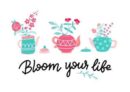 Set of tree Cute teapots with bouquet of flowers. Spring flowers greeting card. Vector hand drawn flat illustration on white background with lettering Bloom your life.