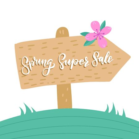 Spring Super Sale, wooden pointer with a hand written inscription on white background of a landscape of a landscape. Arrow signboard. Flat ahnd drawn vector illustration