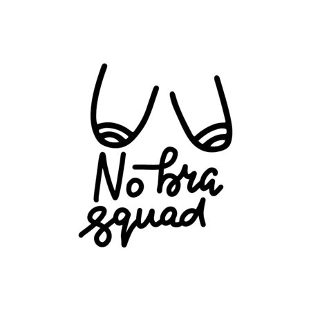 No bra squad. Sticker for social media content. Vector hand drawn boobs illustration design. Bubble pop art style label, poster, t shirt print, post card, video blog cover