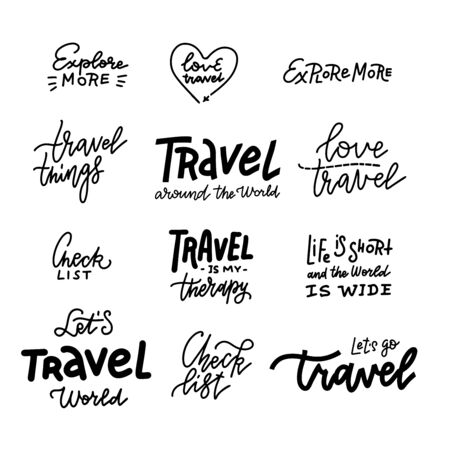 Travel life style inspiration quotes lettering. Motivational quote typography. Calligraphy graphic design element. Explore more, Travel around the world. Check list. Quote design.