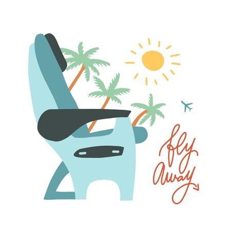 Airplane Transport seats sign illustration. Traveting by air concept with branches of palm trees, sun and lettering quote Fly away