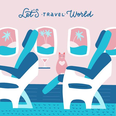 cat character sitting in chair and relax in business class. Vector flat cartoon illustration with lettering quote - lets travel World.