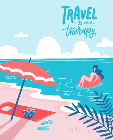 Young woman on beautiful palm beach on swim rubber ring. Sandy beach with an umbrella and a spread towel. Summer holiday flat vector illustration with lettering Travel is my therapy.