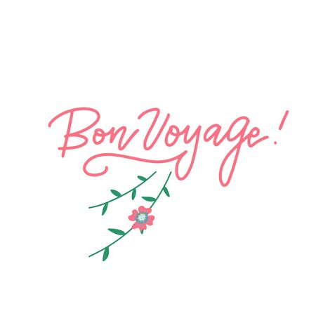 bon voyage hand lettering typography inscription to tourism travel greeting card in Paris France isolated on white, linear calligraphy vector with floral decor. French translation - have a nice trip 일러스트