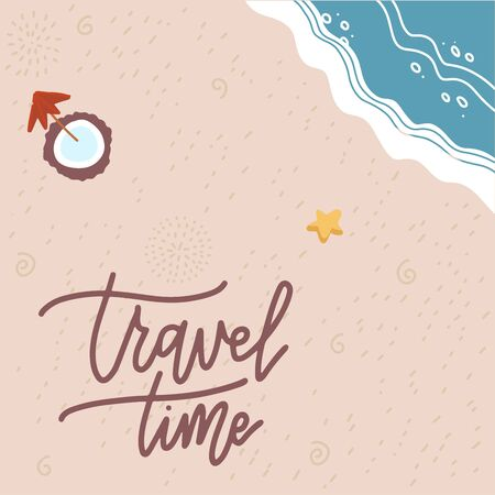 Summer Time banner. Flat sand and sea texture. Season vacation, weekend, holiday logo. Happy shiny Day. Vector Lettering on sand with coconut cocktail. Tpo view vector illustration. Traveling poster.