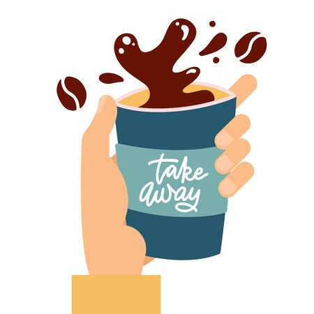 Coffee paper cup with drops and splash in male hand , coffee splash from paper cup isolated on white background, Flat vector illustration with hand drawn lettering - Take away.
