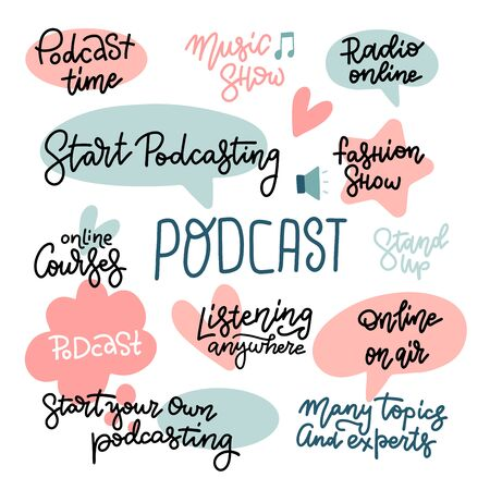 Big Set with hand sketched lettering Podcast, Music show, on air, online stand up, ets. Template for advertising, t-shirt design, signboard, card, print, poster, web-design. Flat vector hand drawn stickers Ilustrace