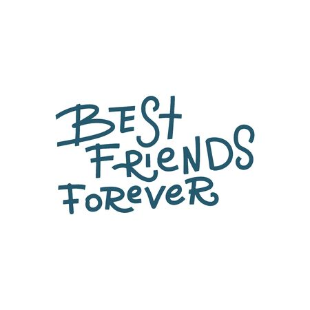 Best friends forever - handwritten lettering. Happy friendship day greeting card. Modern vector hand drawn calligraphy isolated on white background for your design.