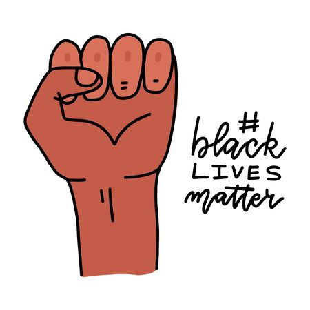 Black Lives Matter design with Strong Fist. Campaign against racial discrimination of dark skin color. Vector dlat linear hand drawn Illustration with lettering.