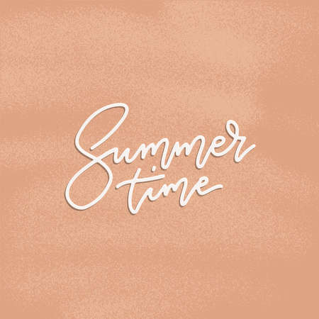 Summer time poster flyer with lettering . Typography vector linear composirion. Summer quote on sand textured background.