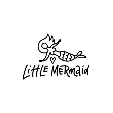 Hand sketched Little Mermaid text. Lettering typography for t-shirt design, birthday party, greeting card, party invitation, logo, badge, icon, banner template. Vector linear doodle illustration.