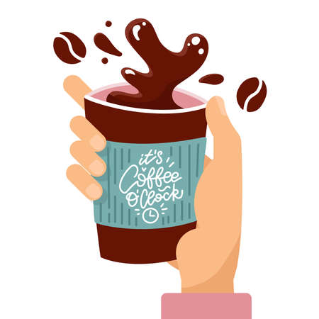 Customer hand holding splashing paper coffee cup with lettering quote Its coffee oclock. Vector flat cartoon illustration.