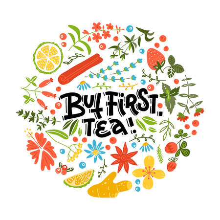 But first tea. Handwritten linear calligraphy lettering quote with round shape exotic spices and fruits background pattern. Vector illustration for prints, beverage recipes and trendy textile design. Illustration