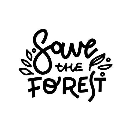 Save forest hand drawn monocolor lettering. Abstract drawing with black text isolated on white background. Calligraphic handwritten vector inscription. Leaves monochrome design element Illustration