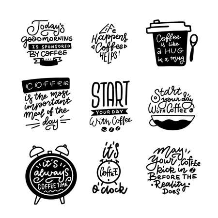 Coffee hand drawn line calligraphy and shapes vector illustrations set. Positive lifestyle motivational quotes texts for cafe, coffee shop, cups, stickers and house decoration posters design.