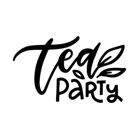 Tea party. Linear calligraphy hand drawn vector lettering text with leaves decor 스톡 콘텐츠 - 150919105
