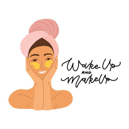 The face of a beautiful girl with a towel on her head and patches around her eyes. Flat Vector cartoon illustration. concept of body, face and eye care. Lettering quote Wake up and makeup Illustration