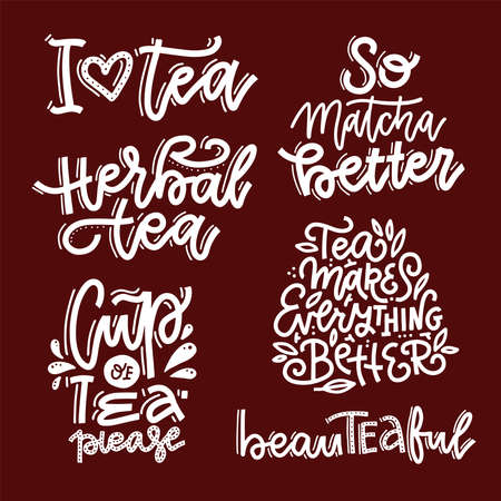 Tea calligraphic lettering quotes set. Positive linear hand drawn vector illustrations for inspirational poster prints, home decor, cafe and restaurants menu design. Elaborate calligraphy texts.