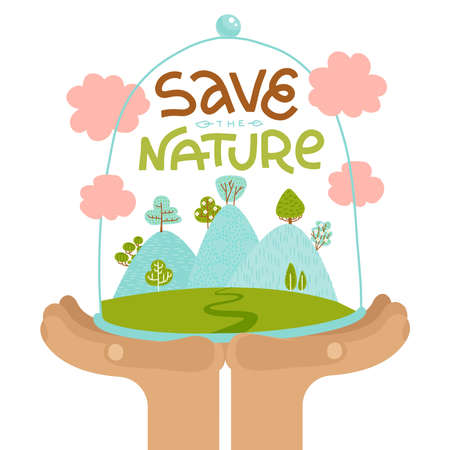 Hands holding hills with trees in glass jar. Save the planet earth protect poster. Human protecting glass dome with plants. Lettering quote save the nature. Flat vector hand drawn illustration.  イラスト・ベクター素材