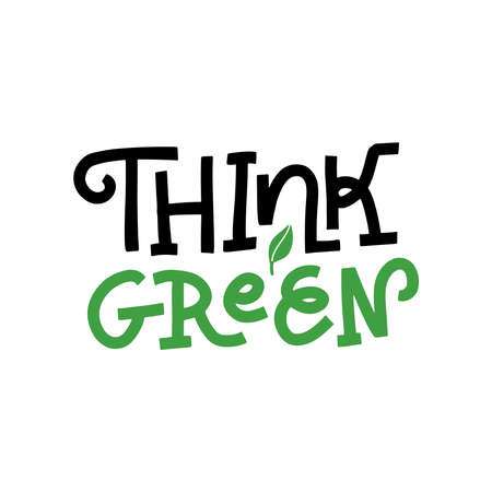 Hand Lettering Text Think Green Concept - Ecology and Green Energy in Trendy rough Linear Style with Leaf Plant Element. Vector flat hand drawn Illustration