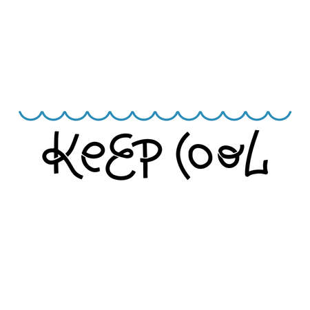 Keep cool quote. Hand drawn lettering. Modern line calligraphy. Handwritten phrase. Inspiration graphic design typography element. Cute simple sign. Ilustração