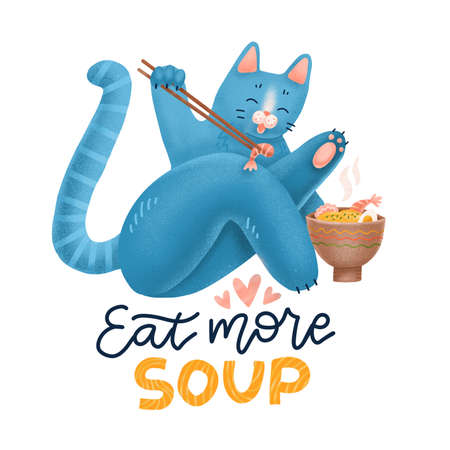 Cat Eating Ramen Noodle. Kitten icon Mascot Cartoon Character. Animal print Concept Isolated on white Textured illustration with lettering quote Eat more soup for Web Page, Banner, Sticker, Card
