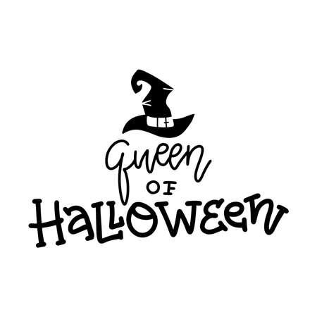 Queen of Halloween quote. Modern hand drawn script style lettering phrase.