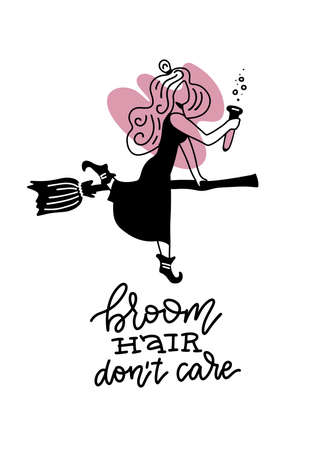 Broom hair dont care - funny Halloween greeting card with woman sitting on broom. Good for T shirt print, poster, card, banner, gift design. Black and pink minimalistic illustration with lettering. Imagens - 156928521