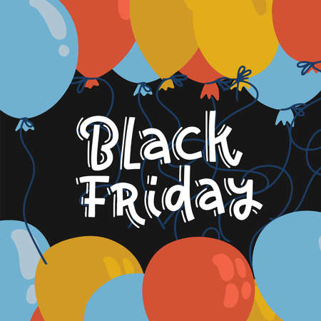 Colorful balloons on black background, Super sale concept design for Black Friday Sale banner. Trendy hand drawn lettering illustration.