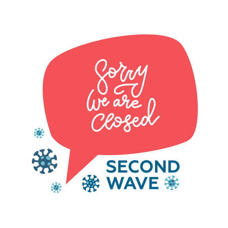 Red speach bubble sign Sorry we are closed isolated on transparent background. Flat Design template for second wave - Vector lettering.