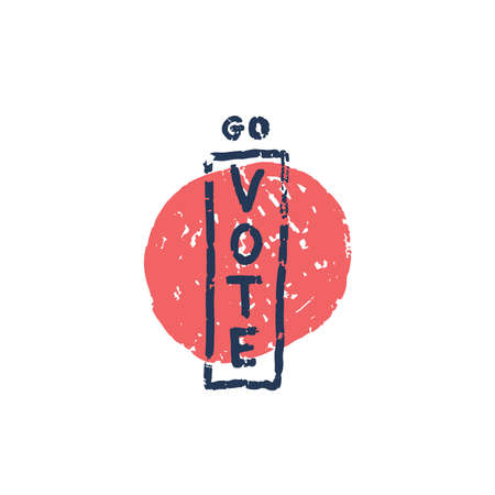 Go vote - vector grunge illustration. Hand drawn lettering quote. Go vote text for presidential Election of USA Campaign. Badge United States election vote. res textures shape