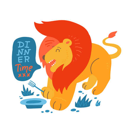 Lion print with lettering. Poster design with wild animal and english text in bubble. Lion who shouts Dinner time, card. Backdrop, good for printing. Flat hand drawn illustration.