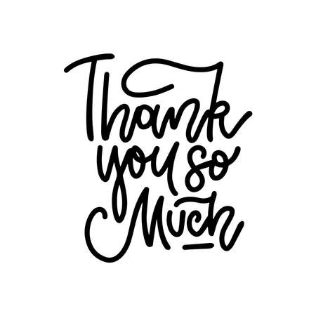 Thank you so much - hand drawn lettering phrase in linear style. Vector isolated design for cards