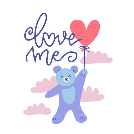 Cute Valentine Teddy Bear With Red Heart Balloon flying in cloudy sky. Vector flat hand drawn illustration with lettering text - Love me.