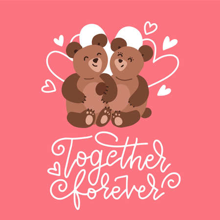 Two teddies in loce with lettering text - Together forever. Trendy Romantic Happy Valentine s day Carde for Invitation, Web Banner, Social Media, and Other Valentine Related Occasion.