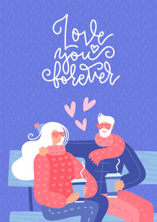 Old couple in love sitting on bench. Elderty man and woman drinking hot coffee outdoors. Senior relationship greeting card. Flat vector illustration with lettering quote - Love you forever. Ilustrace