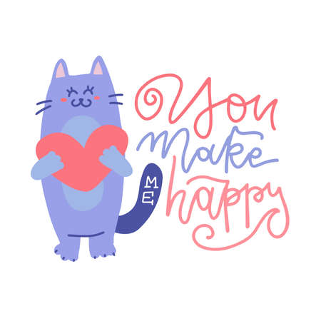 Cute cat standing and holding heart character. Valentine s Day hand drawn lettering quote - You make me happy. Flat vector illustration. Romance and dating holiday greeting card, poster design