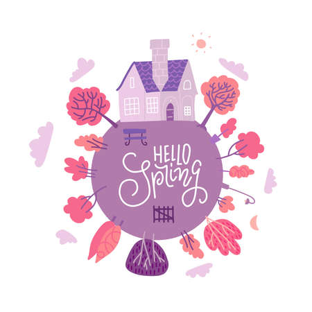 Hello spring greeting card with lettering text. Square poster with a picture of the planet wuth small house and trees. Flat vector illustration.
