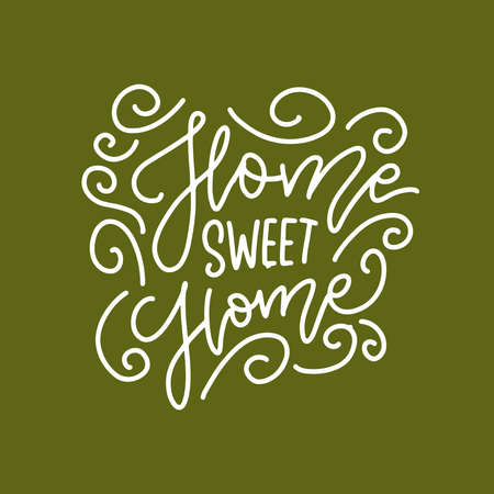 Home sweet Home - Handwritten letterong inscription on white background.. Hand drawn calligraphy for banner, calendar, planner, poster, t-shirt, postcard, save the date card. Vector linear illustration Ilustração