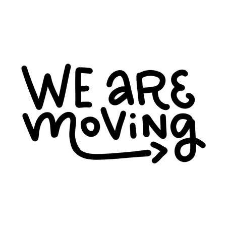 Were moving - lettering Moving card text. Clipart image isolated on white background 일러스트