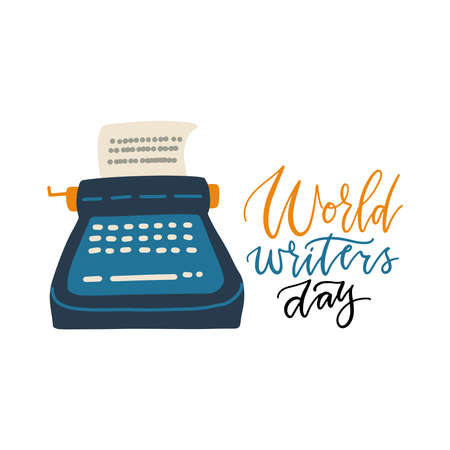 World writers day - hand drawn lettering on white background. World Writers Day banner with old Typewriter. Flat vector illustration. 일러스트
