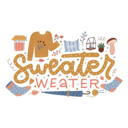 Sweater weather - hand drawn lettering with cute autumn elements - socks, umbrella, jam ans mushroom. Hand drawn phrase with cozy design stuff, decorative dots. Fall season vector illustration.