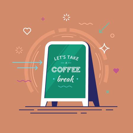 Text lets take a coffee break on a board