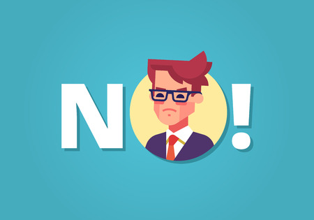 denial: Angry businessman and word NO. Protest. Vector.