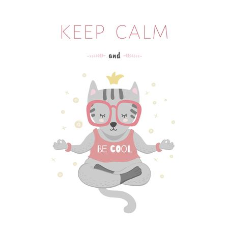 Keep calm and be cool. Cute cat in the lotus position. Illustration for prints, postcards or children's design. The Scandinavian style.