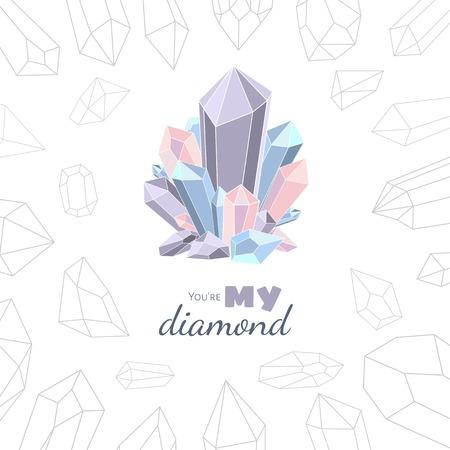 Du bist mein Diamant. Abbildung mit Kristallen, Edelstein und Mineralien auf einem weißen Hintergrund.